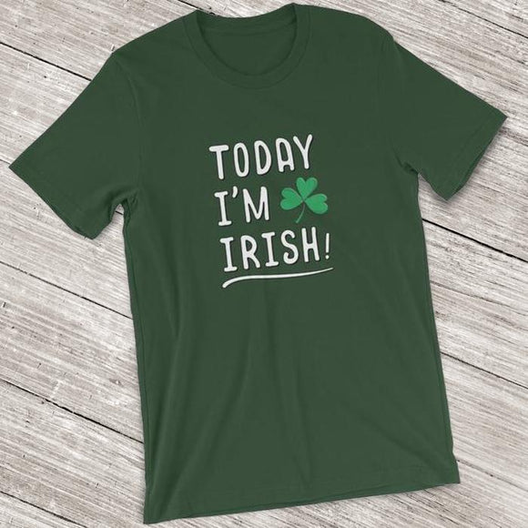 Today I'm Irish Short-Sleeve Shirt for Men & Women (Adult)