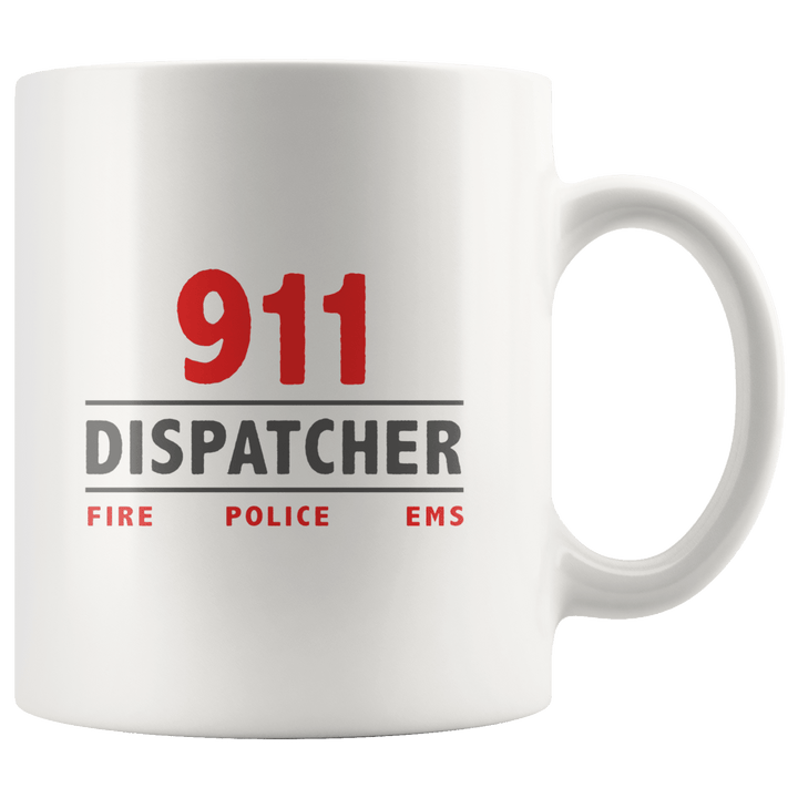 911 Dispatcher Mug ~ 11oz.