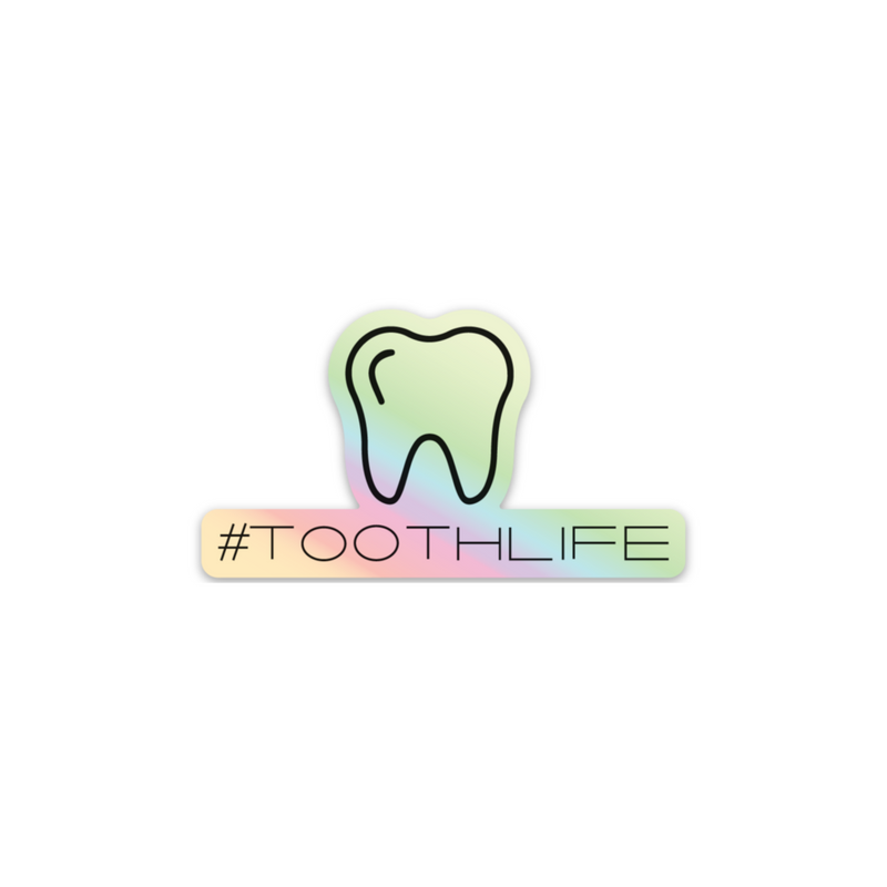#TOOTHLIFE Holographic Sticker