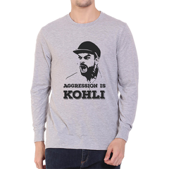 CRIC 03- Aggression Is Kohli Full Sleeve-Grey