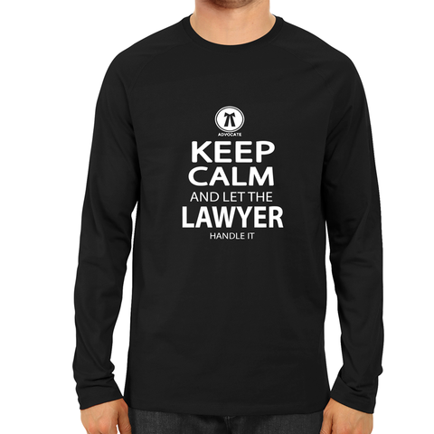 Keep Calm And Let The Lawyer Full Sleeve-Black