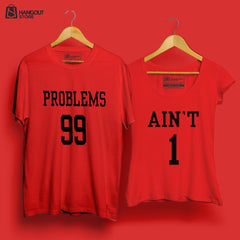 Problems 99 AINT 1 - Half Sleeves Red