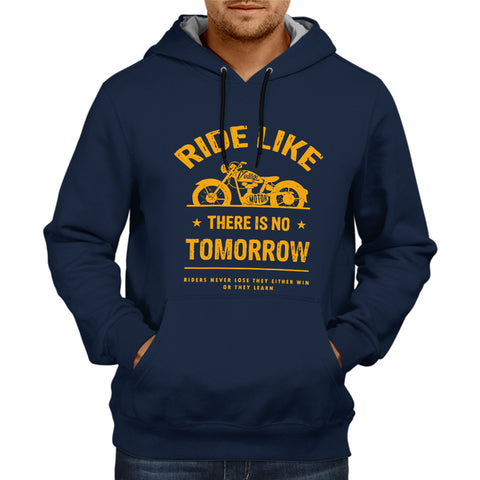 Ride Like There Is No Tomorrow -Navy Blue Hoodie