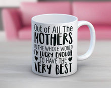 Load image into Gallery viewer, Very Best Mother Mug