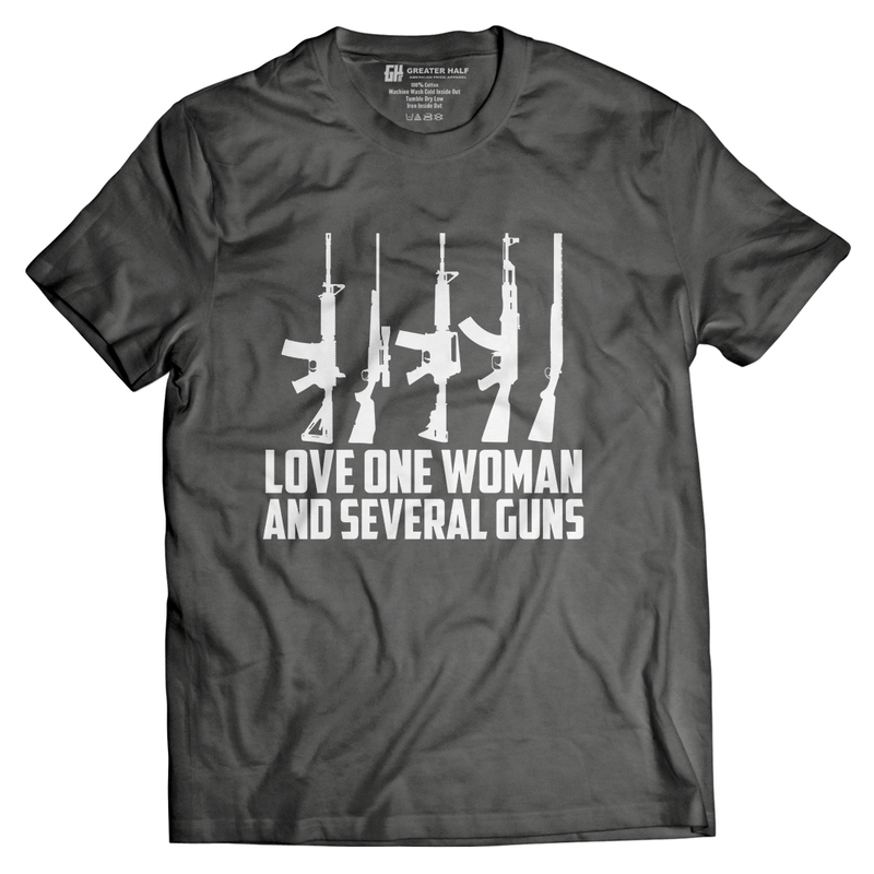 Love One Woman and Several Guns - Greater Half