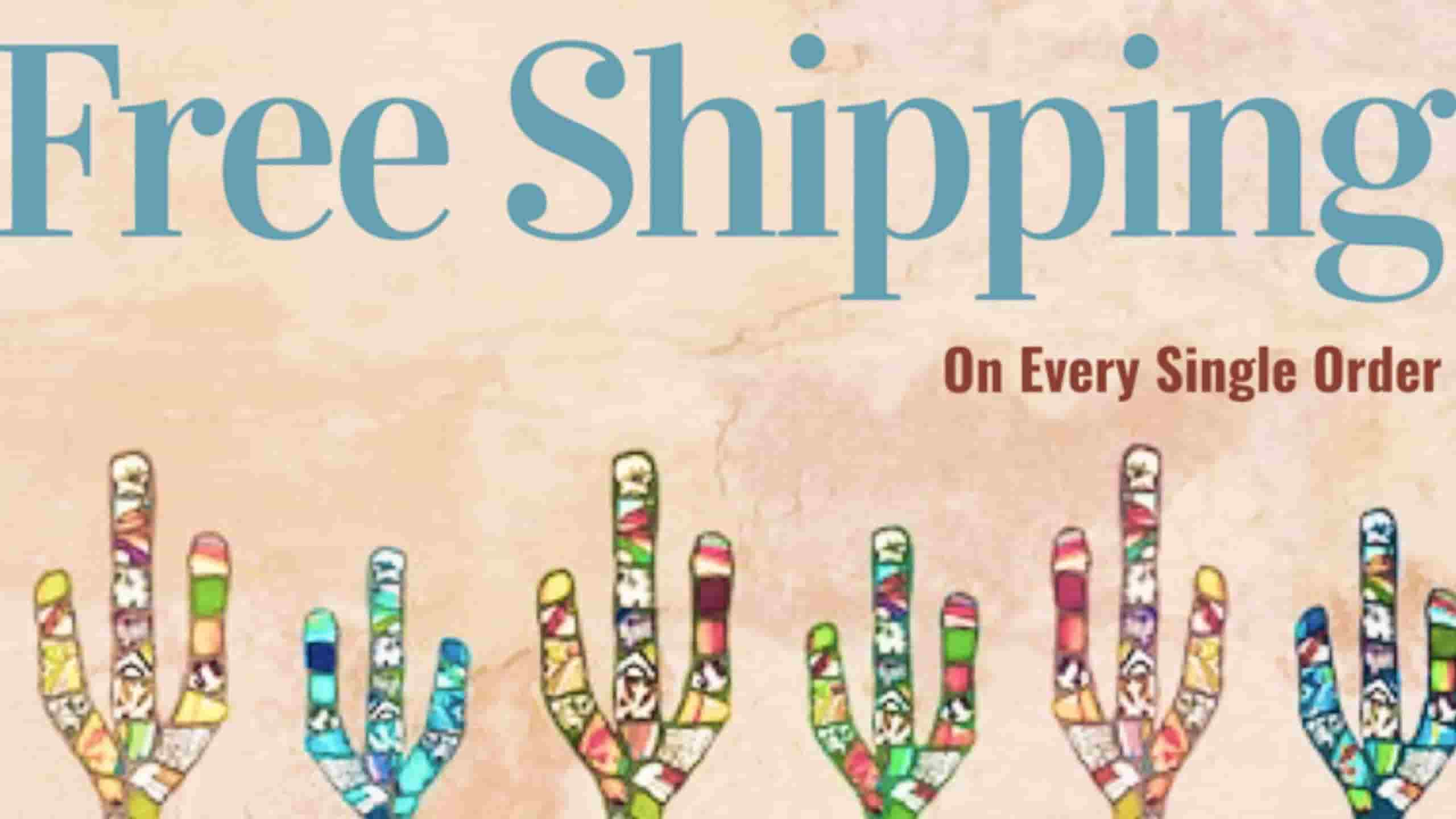 Free Shipping On Every Single Order