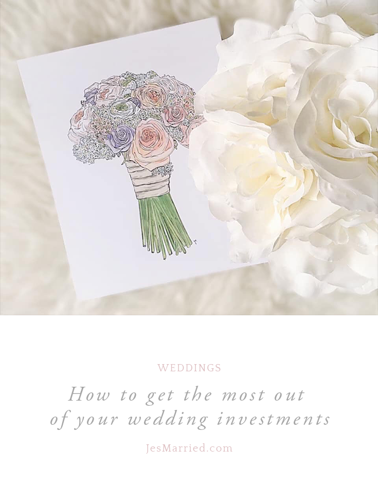How to get the most out of your wedding investments by JesMarried