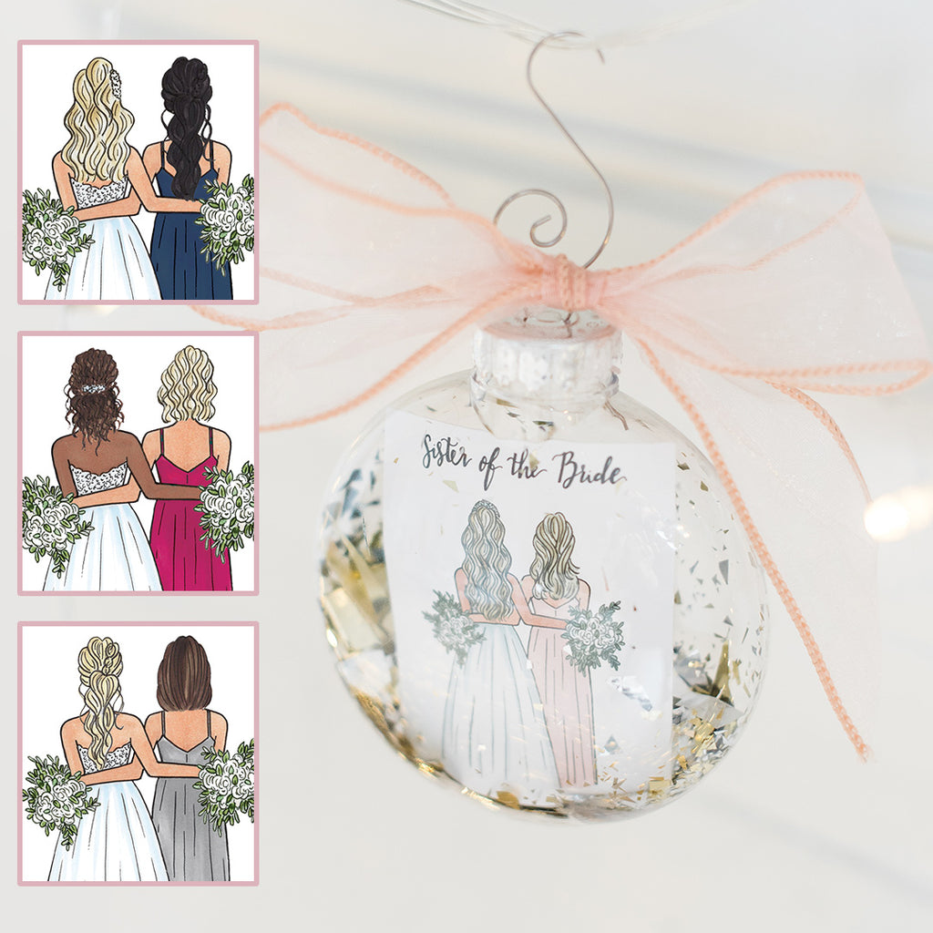 Sister of the bride wedding ornament gifted on christmas or as a thank you present on the day of the wedding from bride