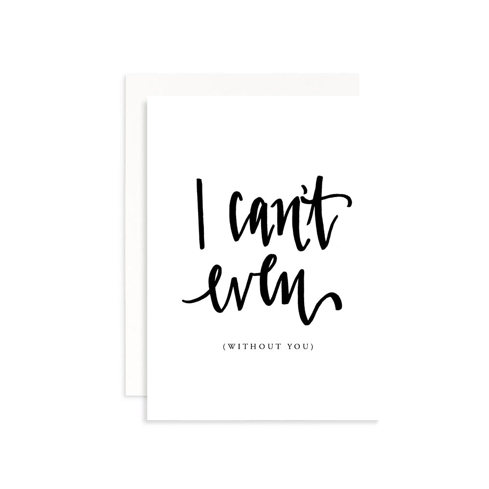 will you be my bridesmaid? notecard that says I can't even (without you) by JesMarried