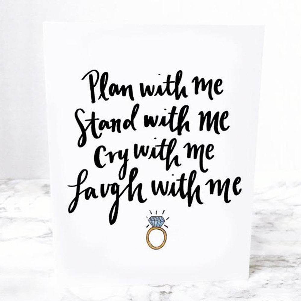 "Will you be my bridesmaid? Bridesmaid Notecard that says ""Plan with me stand with me cry with me laugh with me"" and has a diamond engagement ring by JesMarried"