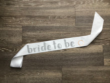 Load image into Gallery viewer, Bride to be sash
