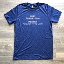 Load image into Gallery viewer, Goals vs Reality mom t-shirt