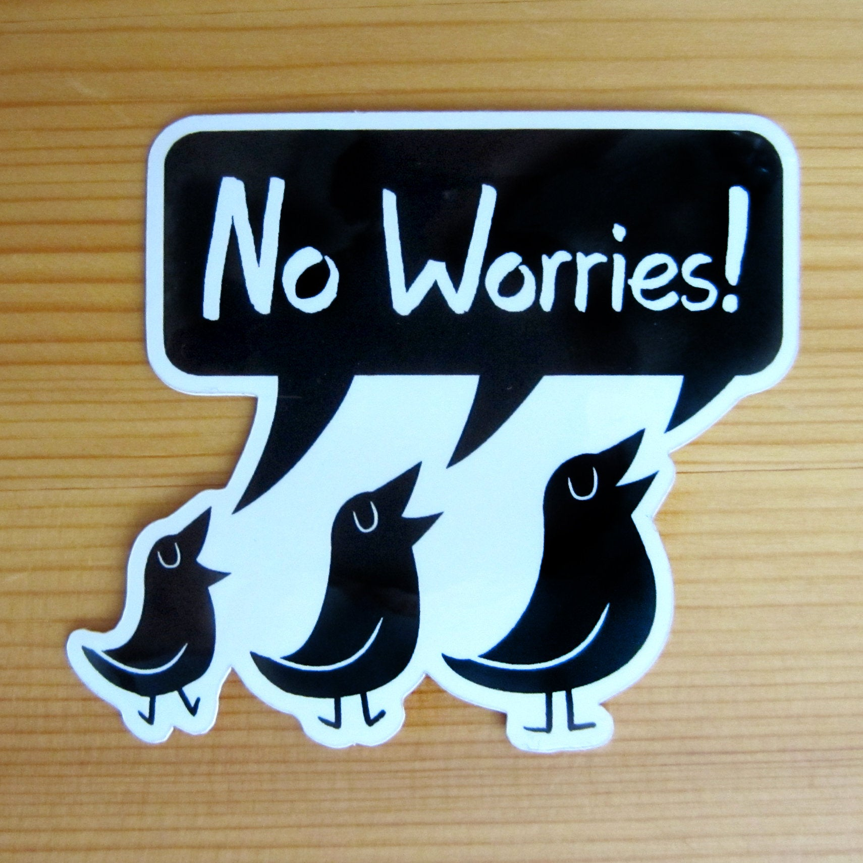 Three Little Birds, No Worries! Glossy Vinyl Sticker
