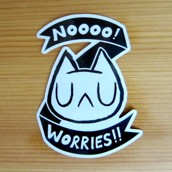 Worries! Glossy Vinyl Sticker