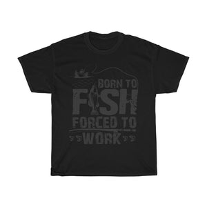 Born To Fish Forced To Work Unisex Heavy Cotton Tee - desseni