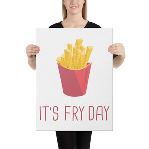 It's Fry Day Canvas - desseni