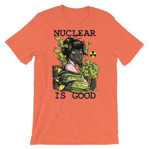 Nuclear Is Good  Unisex T-Shirt - desseni