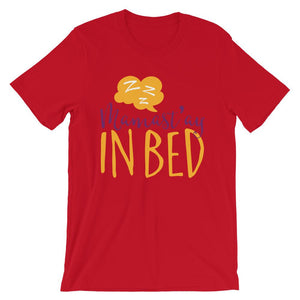 Mamast'ay in Bed T-Shirt– Shop for Mamast'ay in Bed Unisex T-Shirts Online – Desseni