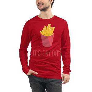 It's Fry Day Long Sleeve Tee