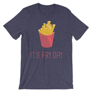 It's Fry Day T-Shirt– Shop for It's Fry Day Unisex T-Shirts Online – Desseni