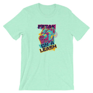 Freak on a Leash Unisex T-Shirt - desseni