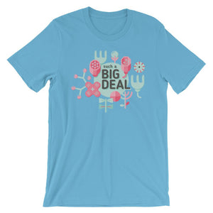Such a Big Deal T-Shirt– Shop for Such a Big Deal Unisex T-Shirts Online – Desseni