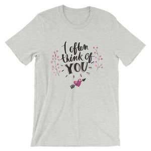 I Often Think Of You T-Shirt– Shop for I Often Think Of You Unisex T-Shirts Online – Desseni