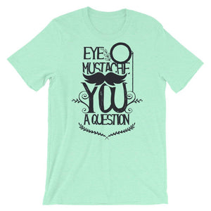 Eye Mustache Graphic Unisex T-Shirt - desseni