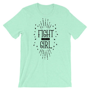 Fight Like A Girl Unisex T-Shirt - desseni