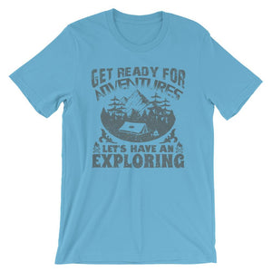 Get Ready For Adventures Unisex T-Shirt - desseni