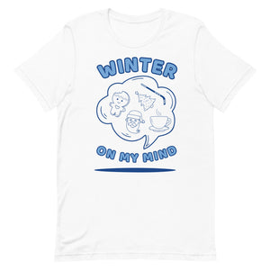 Winter On My Mind Short-Sleeve Unisex T-Shirt - desseni