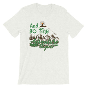 And So The Adventure Begins Unisex Desseni T-Shirt
