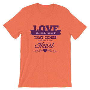 Love Is An Art Unisex T-Shirt - desseni