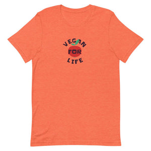 Vegan For Life Short-Sleeve Unisex T-Shirt
