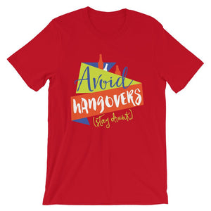 Avoid Hangovers T-Shirt– Shop for Avoid Hangovers Unisex T-Shirts Online – Desseni