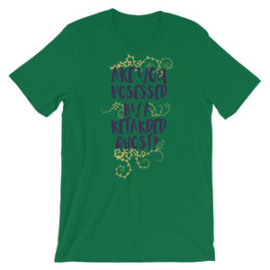 Are You Possessed Graphic Unisex T-Shirt - desseni