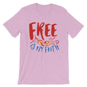 Free Is My Faith T-Shirt– Shop for Free Is My Faith Unisex T-Shirts Online – Desseni