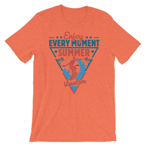 Enjoy Every Moment Unisex T-Shirt - desseni