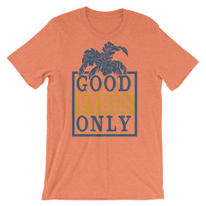 Good Vibes Only Unisex T-Shirt - desseni