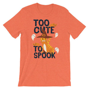 Too Cute To Spook Unisex T-Shirt - desseni