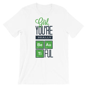 Girl You Are Really Beautiful T-Shirt– Shop for Girl You Are Really Beautiful Unisex T-Shirts Online – Desseni