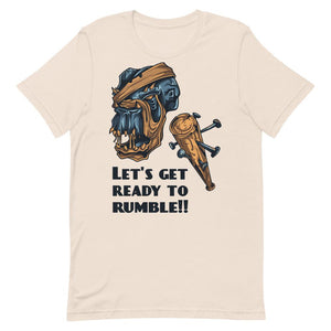 Let's Get Ready To Rumble!!! Unisex T-Shirt - desseni