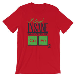 Drink Insane Amounts Of Cofe T-Shirt– Shop for Drink Insane Amounts Of Cofe Unisex T-Shirts Online – Desseni