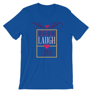 Live Laugh Love Unisex T-Shirt - desseni