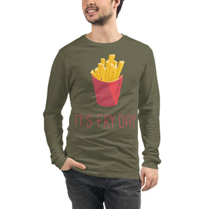 It's Fry Day Long Sleeve Tee - desseni