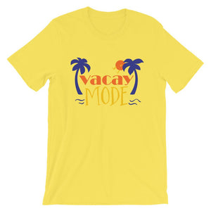 Vacay Mode T-Shirt– Shop for Vacay Mode Unisex T-Shirts Online – Desseni