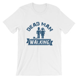 Dead Man Walking T-Shirt– Shop for Dead Man Walking Unisex T-Shirts Online – Desseni