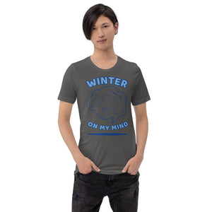 Winter On My Mind Short-Sleeve Unisex T-Shirt