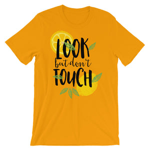 Look But Don't Touch T-Shirt– Shop for Look But Don't Touch Unisex T-Shirts Online – Desseni