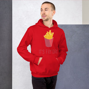 It's Fry Day Hoodie